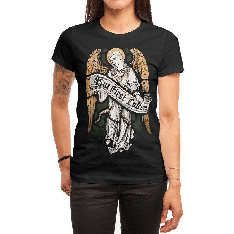 Holy Coffee Women's T-Shirt by Threadless Artist Shop