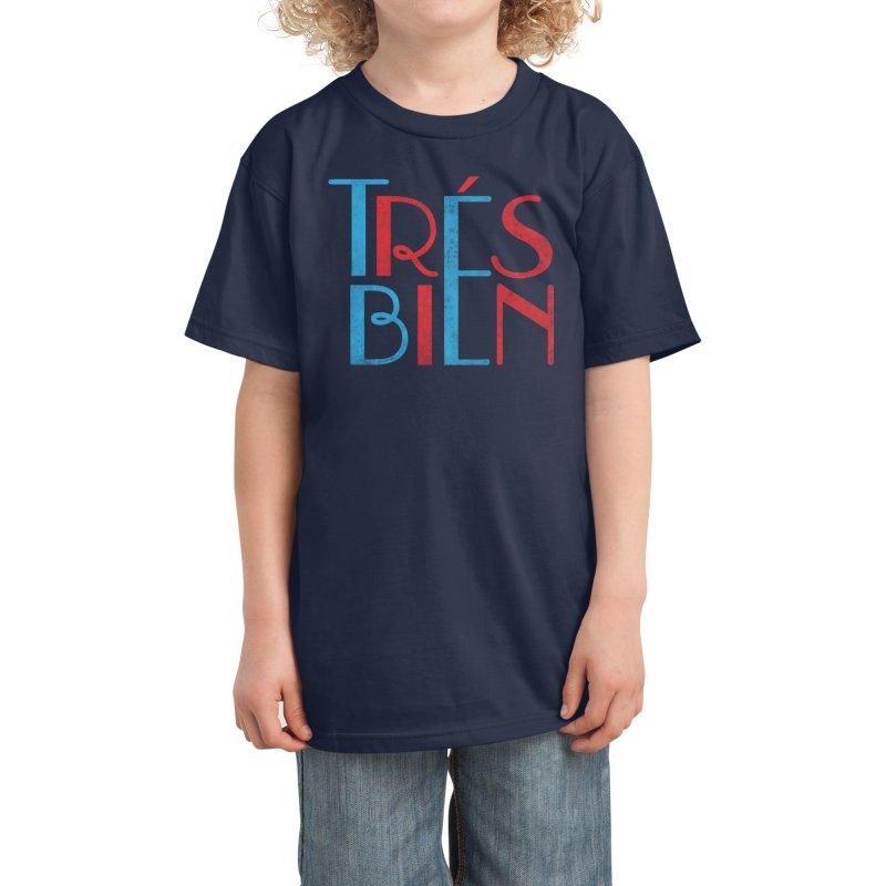 Tres Bien Kids T-Shirt by Threadless Artist Shop