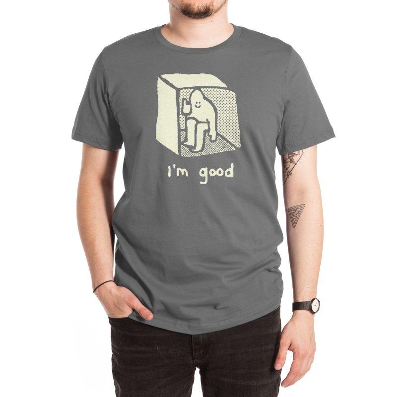 I'm Good Men's T-Shirt by Threadless Artist Shop