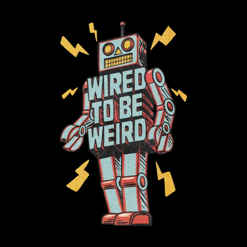 Wired to be Weird Women's Zip-Up Hoody by Threadless Artist Shop
