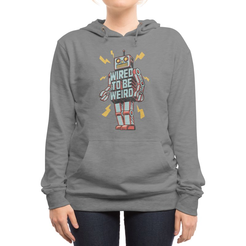 Wired to be Weird Women's Pullover Hoody by Threadless Artist Shop