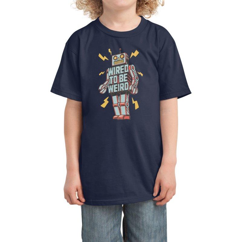 Wired to be Weird Kids T-Shirt by Threadless Artist Shop