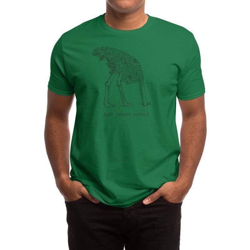 Not Today World Men's T-Shirt by Threadless Artist Shop