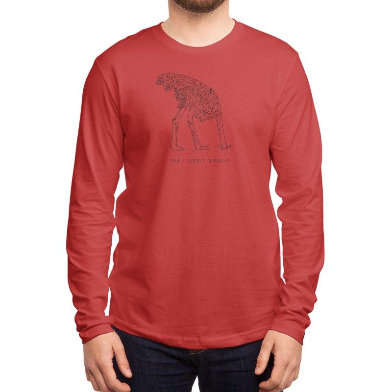 Not Today World Men's Longsleeve T-Shirt by Threadless Artist Shop