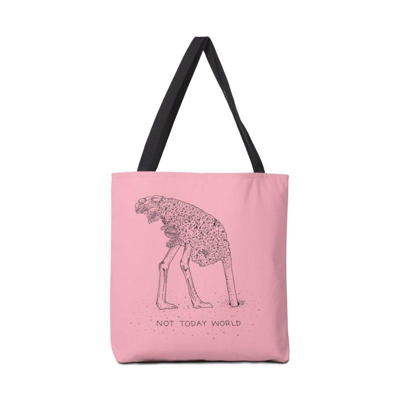 Not Today World Accessories Bag by Threadless Artist Shop
