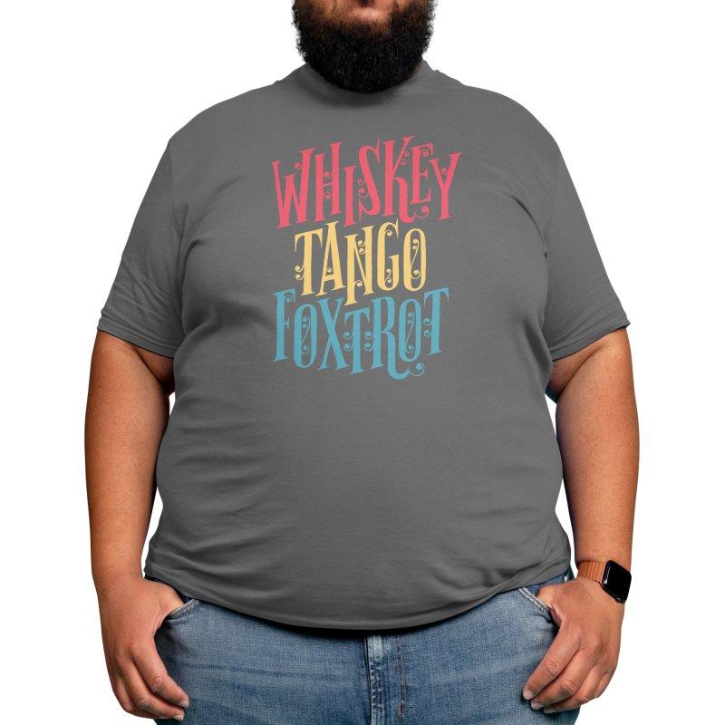 Whiskey Tango Foxtrot Men's T-Shirt by Threadless Artist Shop