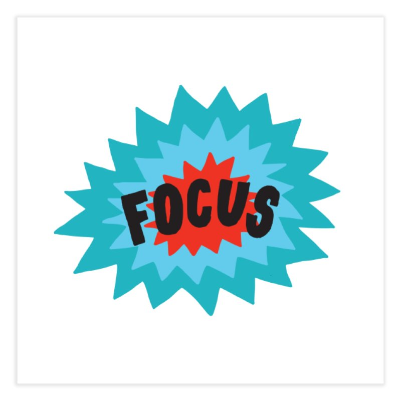 Focus Home Fine Art Print by Threadless Artist Shop