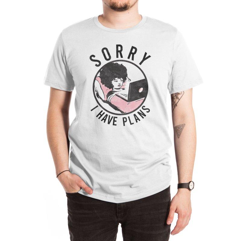 I have plans Men's T-Shirt by Threadless Artist Shop