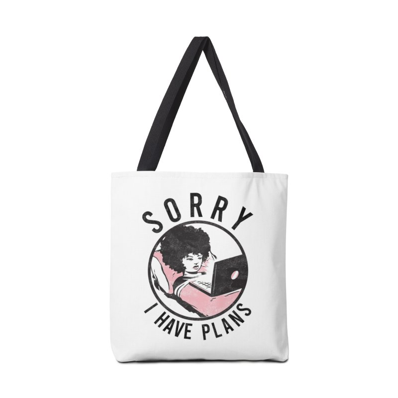 I have plans Accessories Bag by Threadless Artist Shop