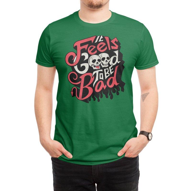 Good to be Bad Men's T-Shirt by Threadless Artist Shop
