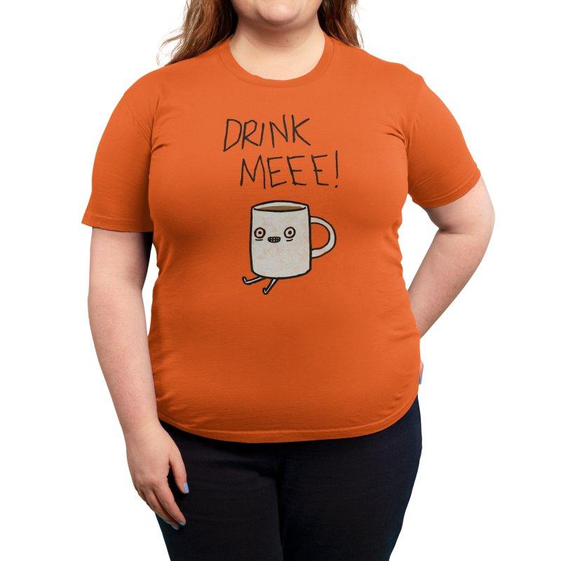Drink Me Coffee Women's T-Shirt by Threadless Artist Shop