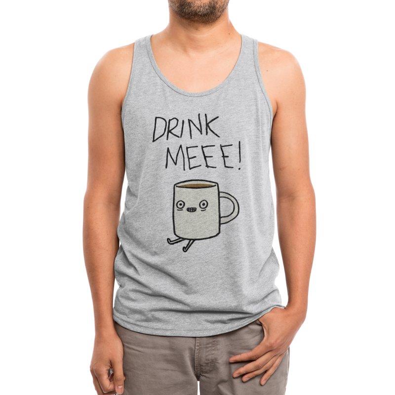 Drink Me Coffee Men's Tank by Threadless Artist Shop