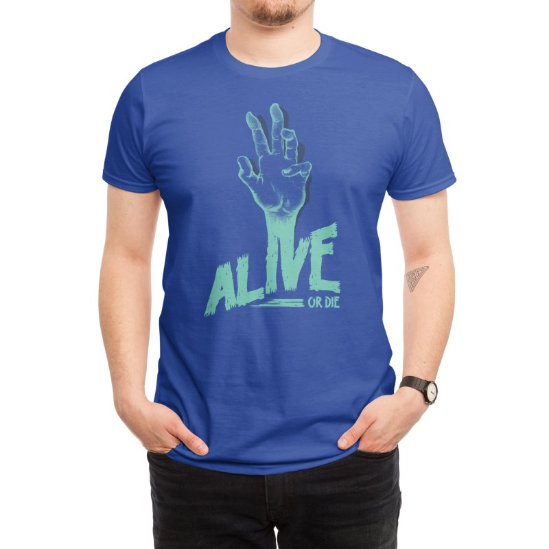 Alive or Die Men's T-Shirt by Threadless Artist Shop