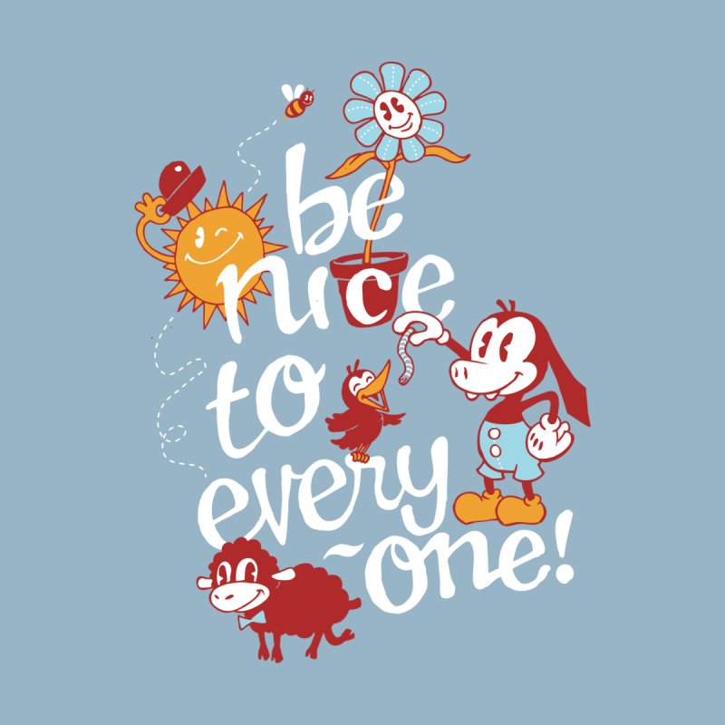 Be Nice Men's T-Shirt by Threadless Artist Shop