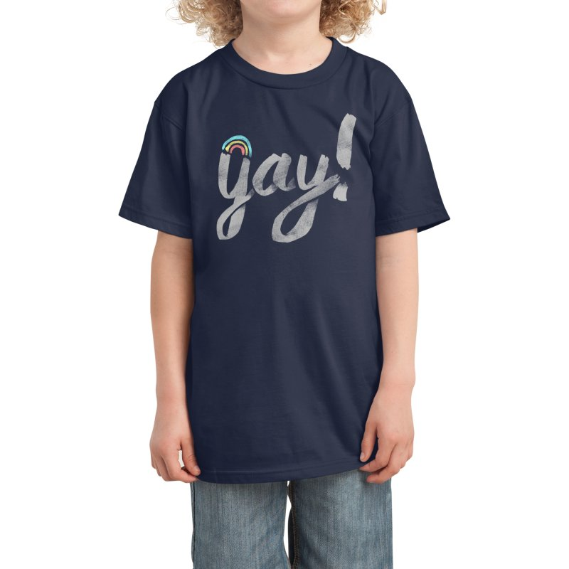 Yay Gay Kids T-Shirt by Threadless Artist Shop