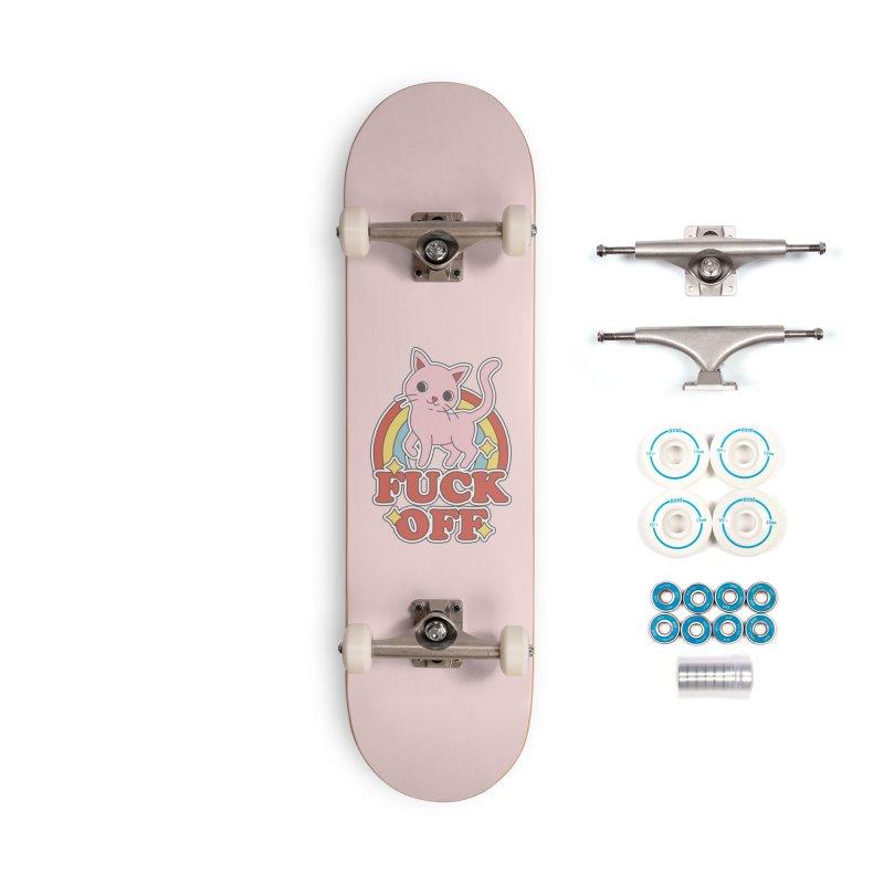Fuck Off Accessories Skateboard by Threadless Artist Shop