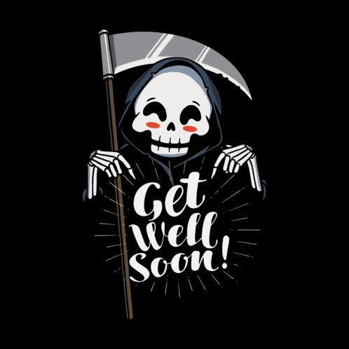 Design for Get Well Soon!