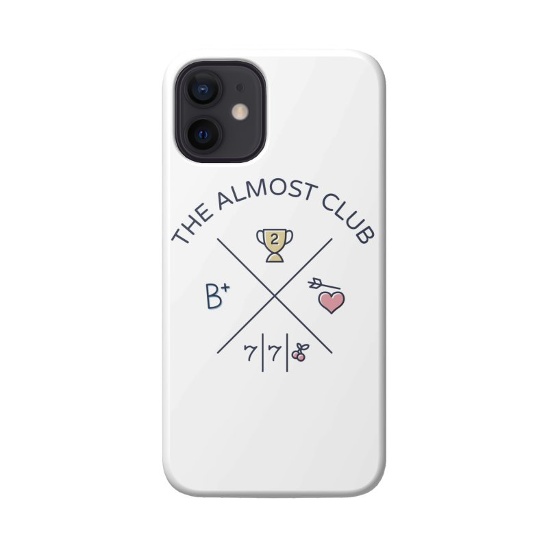 The Almost Club Accessories Phone Case by Threadless Artist Shop