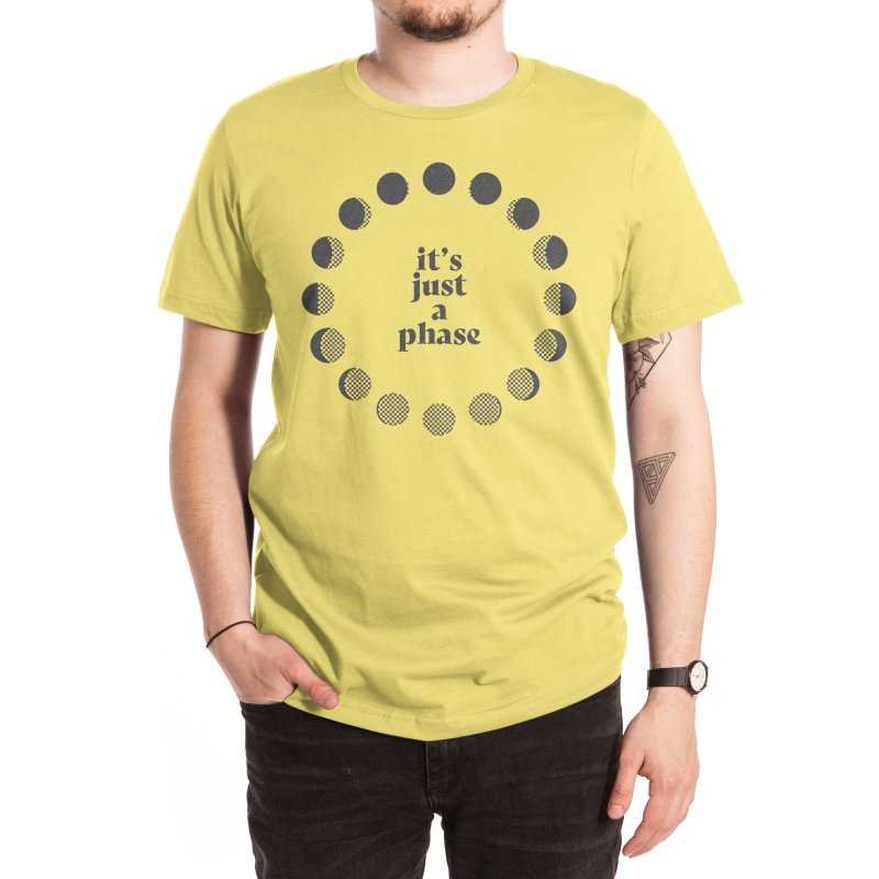 It's Just a Phase Men's T-Shirt by Threadless Artist Shop