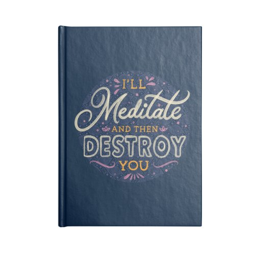 image for I'll Meditate and Then Destroy You