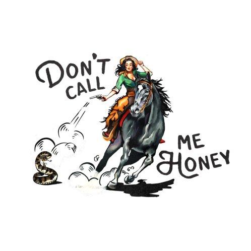 Design for Don't Call Me Honey