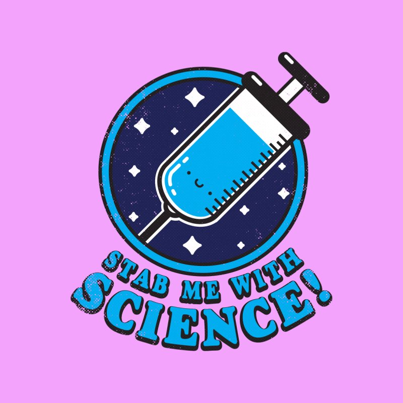 Stab Me With Science Men's T-Shirt by Threadless Artist Shop