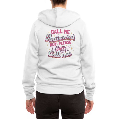 image for Call Me Antisocial But Please Don't Call Me