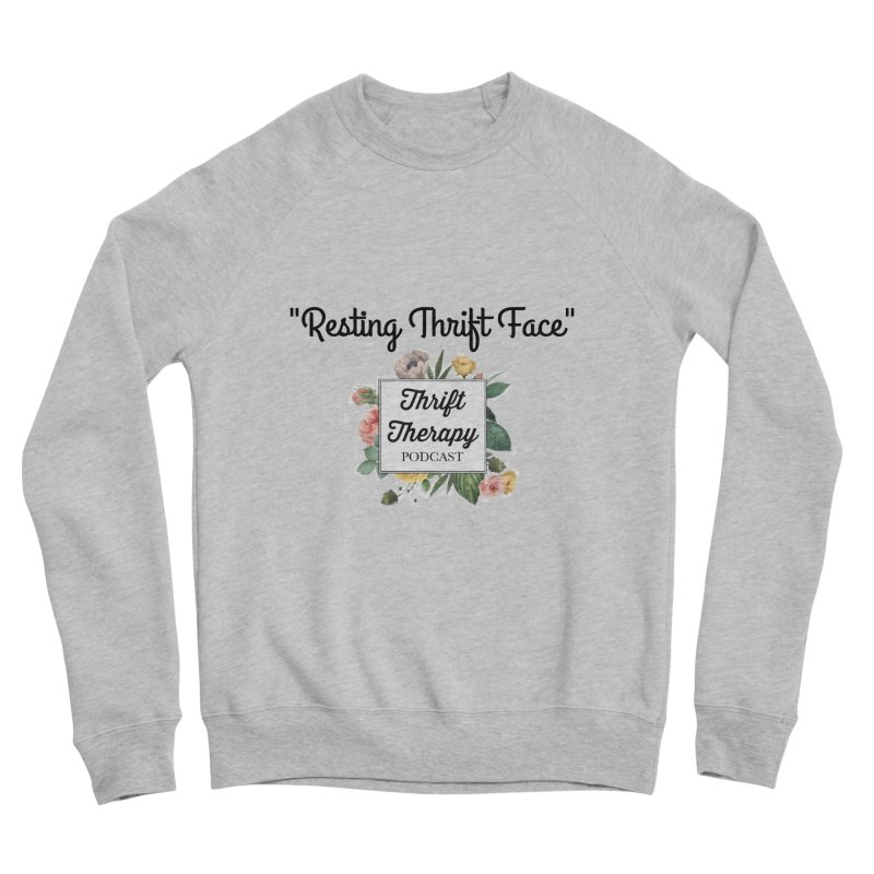 RestingThrift Face Women's Sponge Fleece Sweatshirt by thrifttherapypod's swag