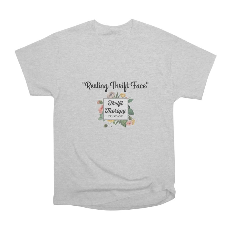 RestingThrift Face Women's Heavyweight Unisex T-Shirt by thrifttherapypod's swag