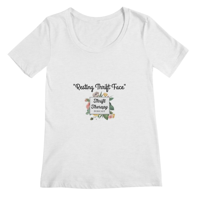 RestingThrift Face Women's Regular Scoop Neck by thrifttherapypod's swag