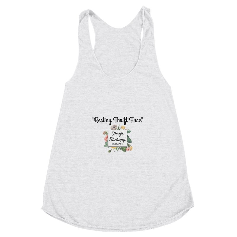 RestingThrift Face Women's Racerback Triblend Tank by thrifttherapypod's swag