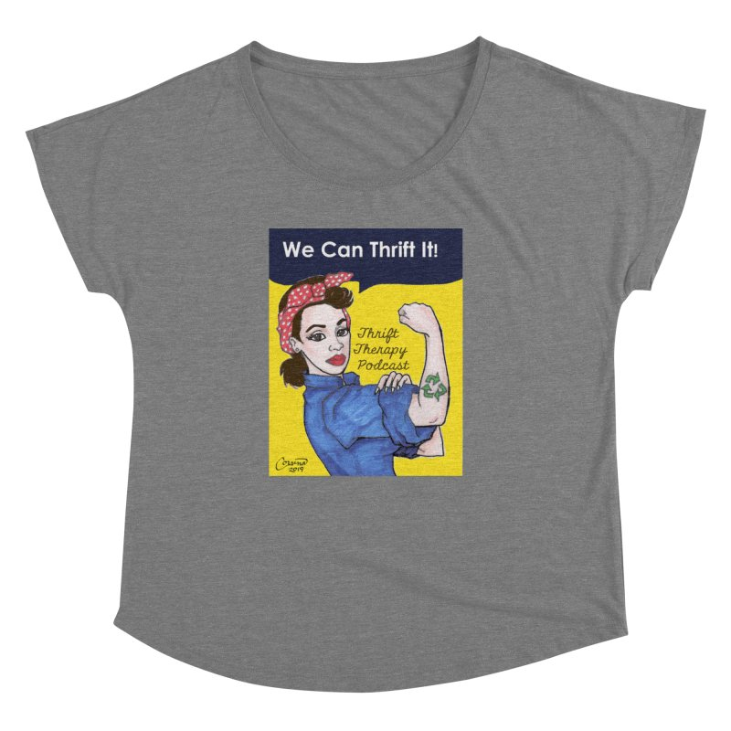 We Can Thrift It! Thrift Therapy Podcast Women's Dolman Scoop Neck by thrifttherapypod's swag