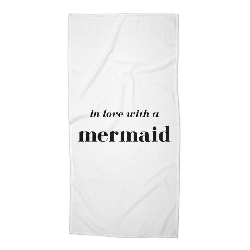 In love with a mermaid Accessories Beach Towel by Official Ice Massacre Merch