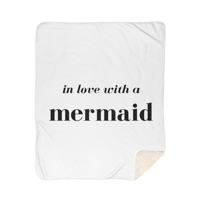 In love with a mermaid Home Sherpa Blanket Blanket by Official Ice Massacre Merch