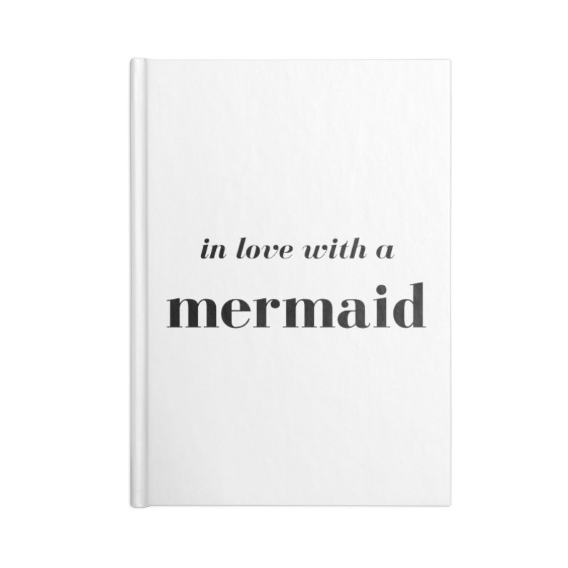 In love with a mermaid Accessories Blank Journal Notebook by Official Ice Massacre Merch
