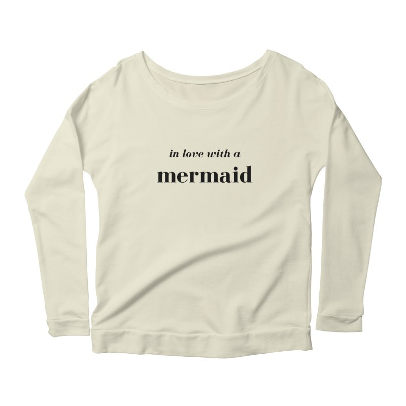 In love with a mermaid Women's Scoop Neck Longsleeve T-Shirt by Official Ice Massacre Merch