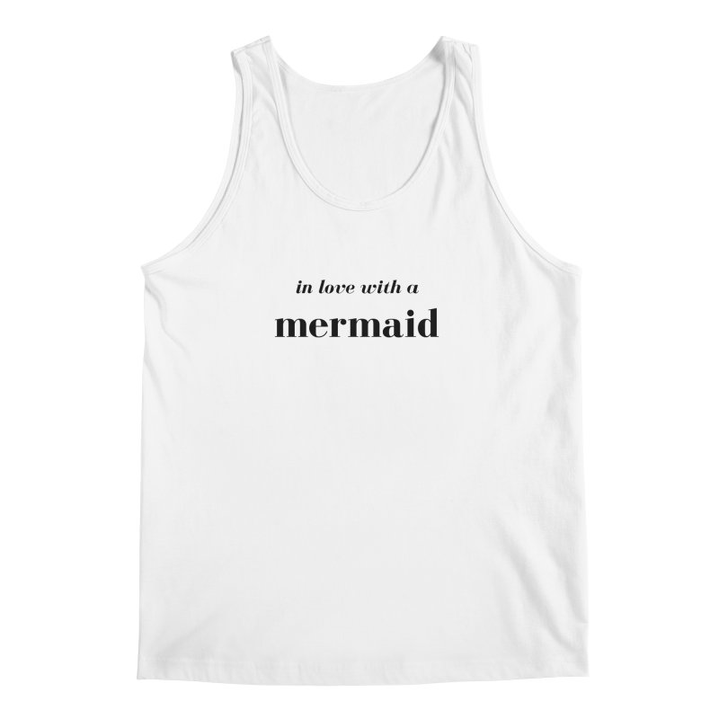 In love with a mermaid Men's Regular Tank by Official Ice Massacre Merch