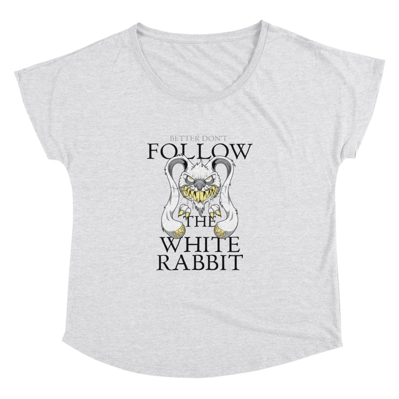 Don't follow! Women's Dolman by Tiger74  - t-shirts with a claw!