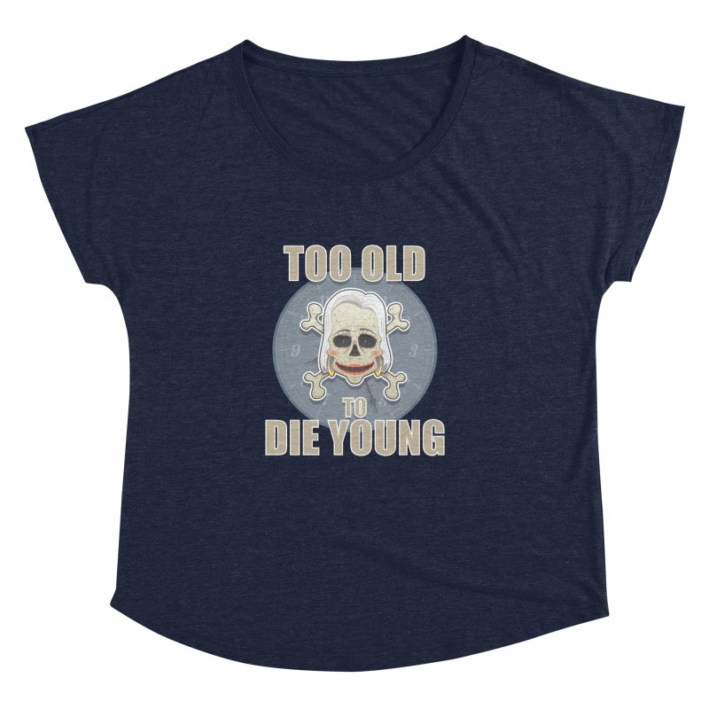 Too old woman Women's Dolman by Tiger74  - t-shirts with a claw!