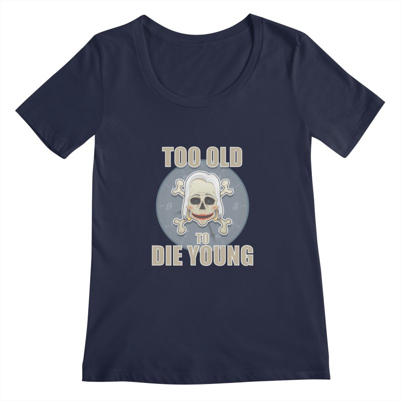 Too old woman Women's Scoopneck by Tiger74  - t-shirts with a claw!