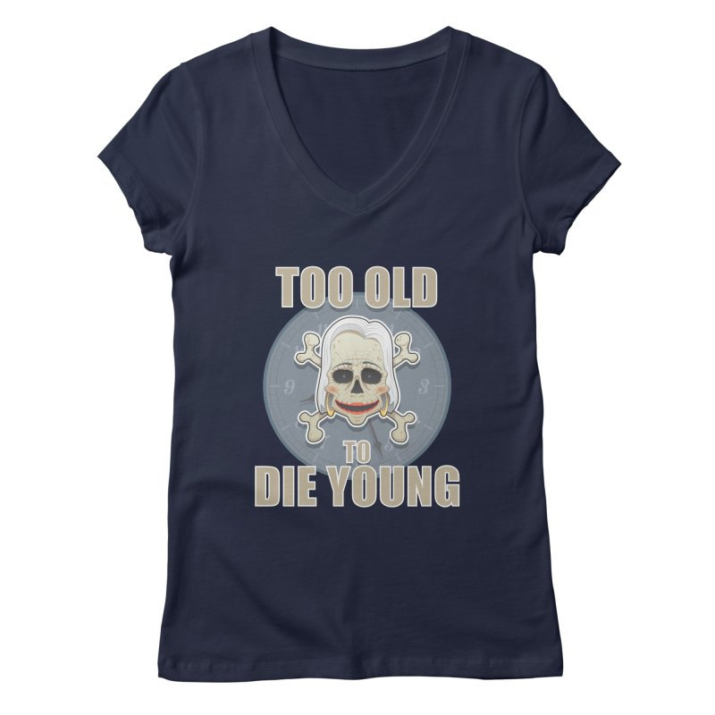 Too old woman Women's V-Neck by Tiger74  - t-shirts with a claw!