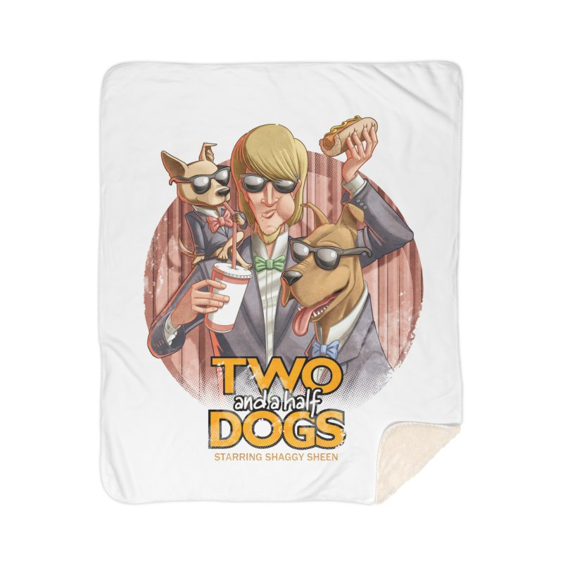 Two and a Half Dogs Home Sherpa Blanket Blanket by T2U