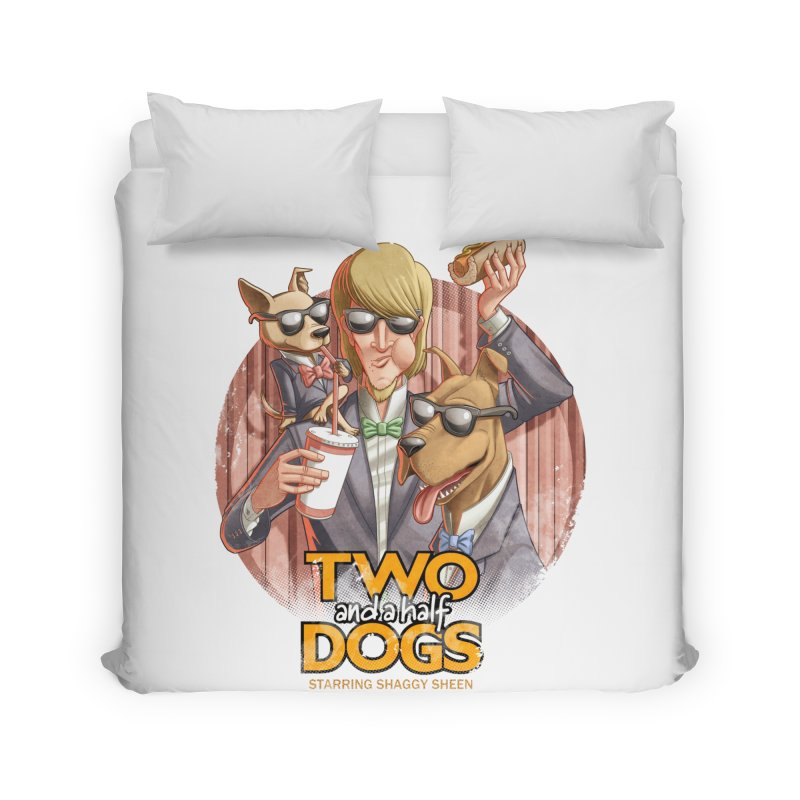 Two and a Half Dogs Home Duvet by T2U