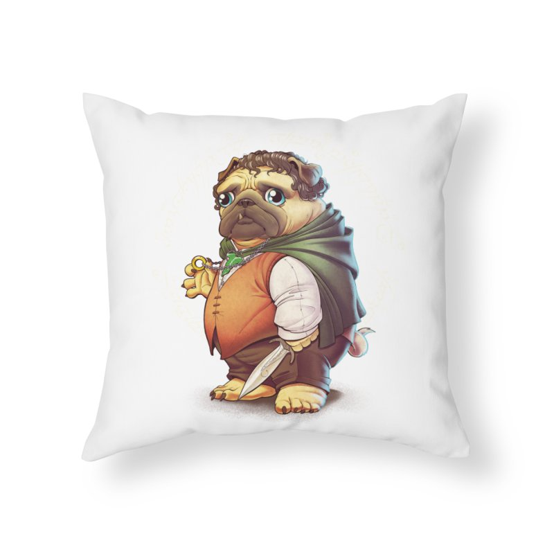 Frodo Puggins Home Throw Pillow by T2U