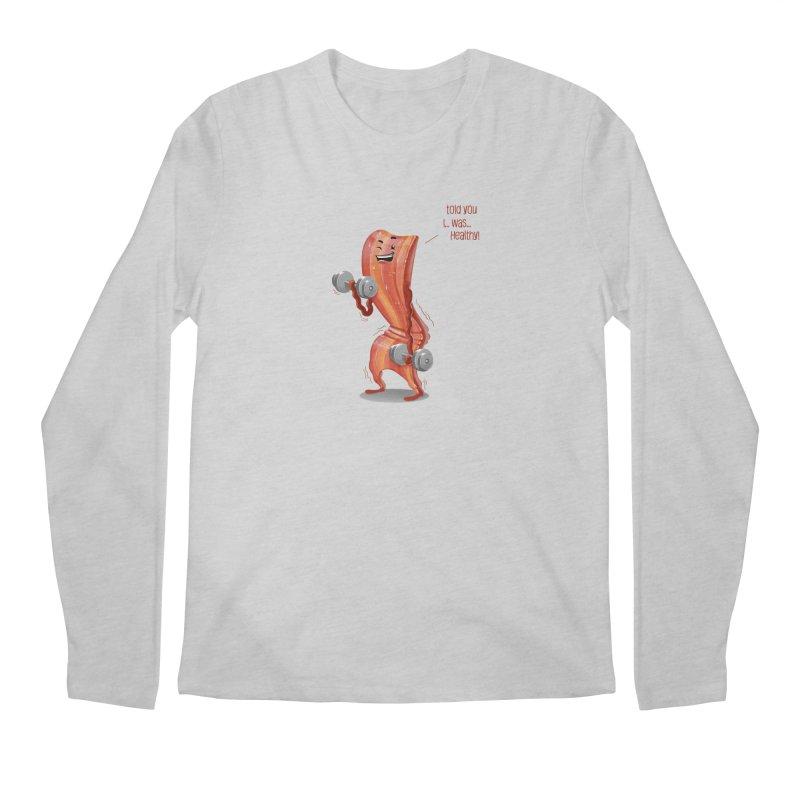 Bacon is Healthy Men's Regular Longsleeve T-Shirt by T2U
