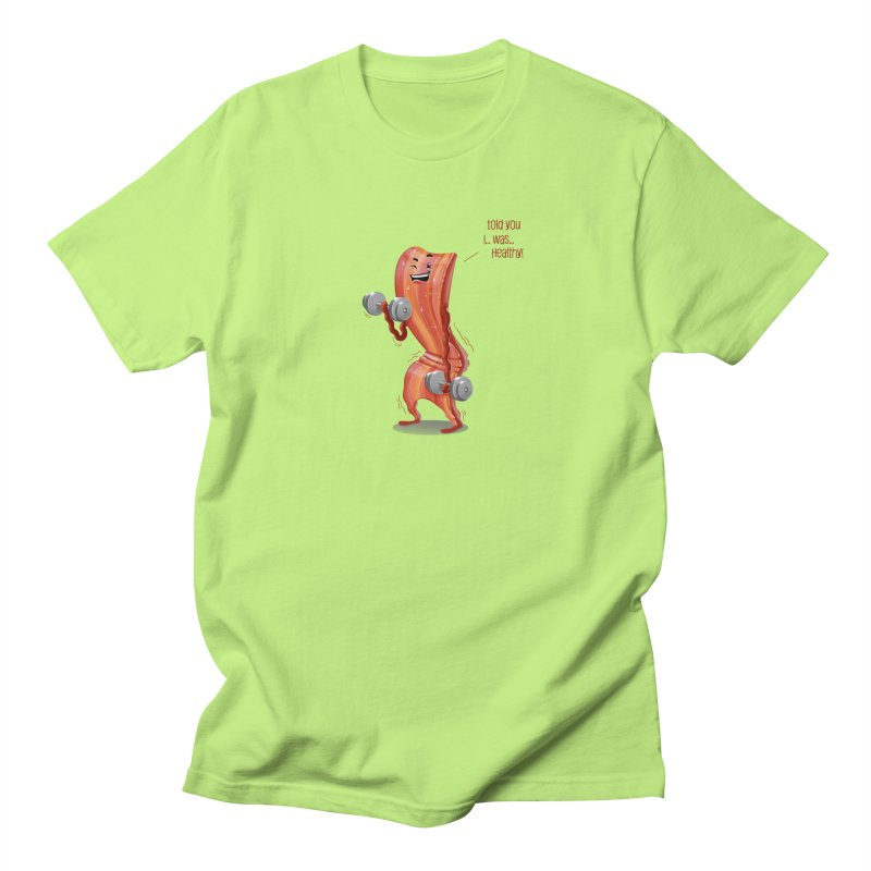 Bacon is Healthy Men's T-Shirt by T2U