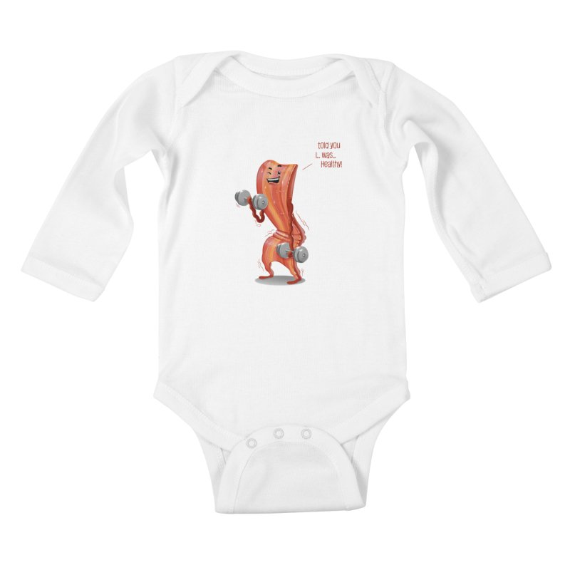 Bacon is Healthy Kids Baby Longsleeve Bodysuit by T2U