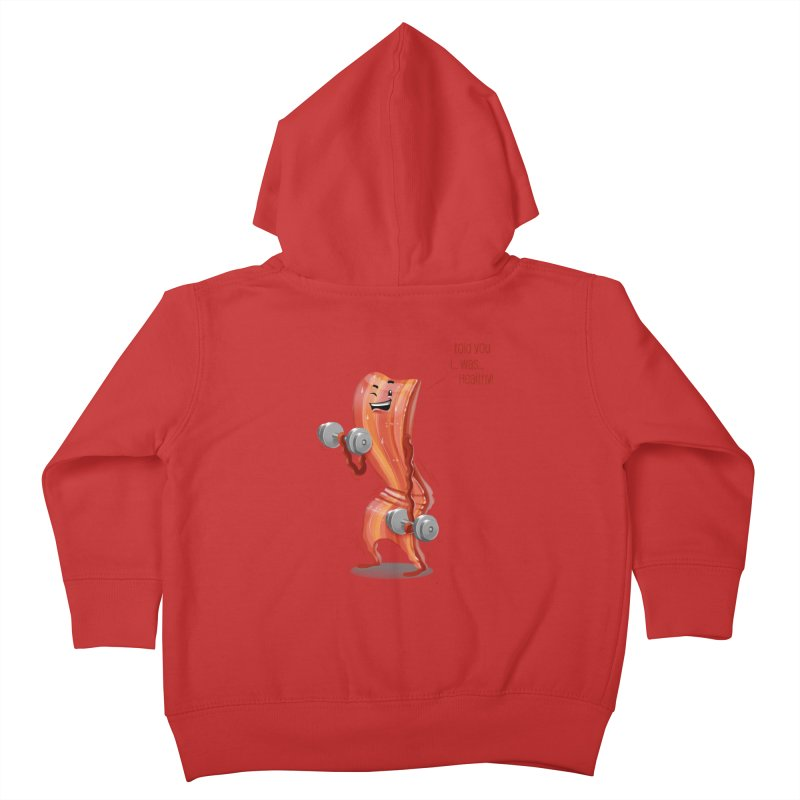 Bacon is Healthy Kids Toddler Zip-Up Hoody by T2U