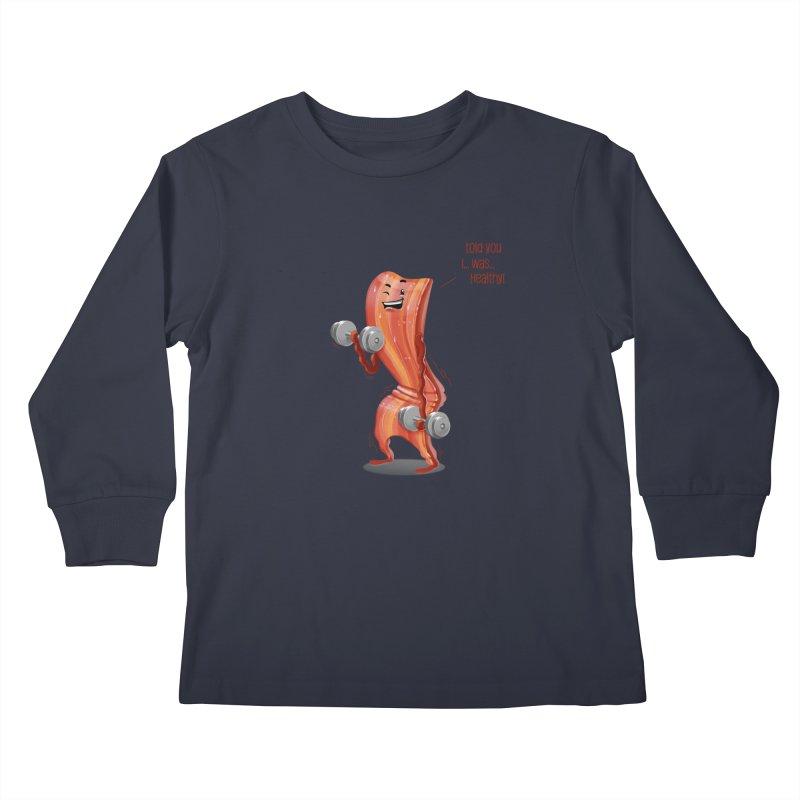 Bacon is Healthy Kids Longsleeve T-Shirt by T2U
