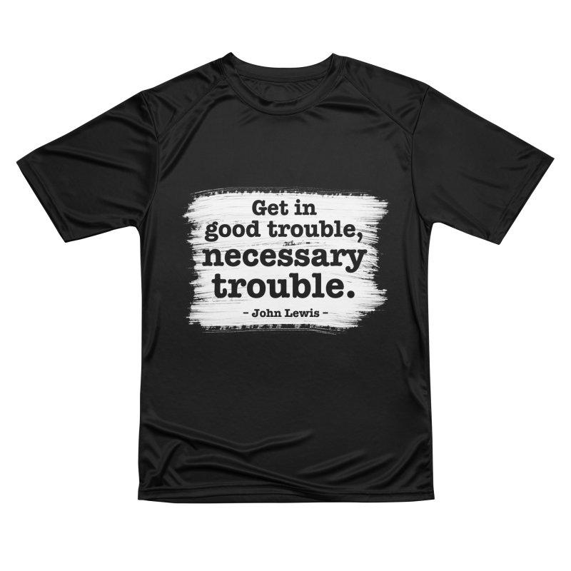 Good Trouble Men's T-Shirt by tiikae's Shop